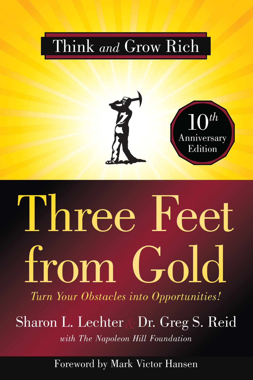 Three Feet from Gold - Sharon L. Lechter and Dr. Greg S. Reid