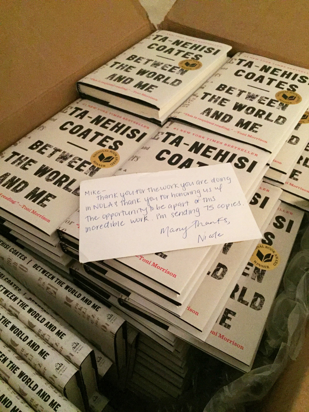 75 copies of Ta-Nehisi Coates'  Between the World and Me  for incarcerated youth at Rivarde Juvenile Detention Center.