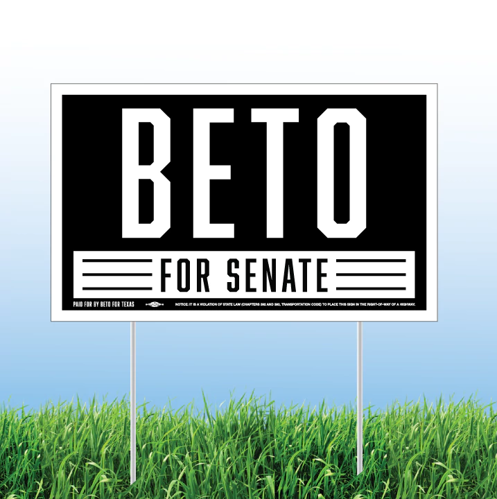 Beto Sign  Photo by O'Rourke Campaign