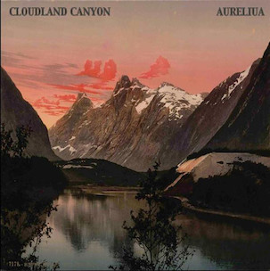 CLOUDLAND CANYON-AURELIUA