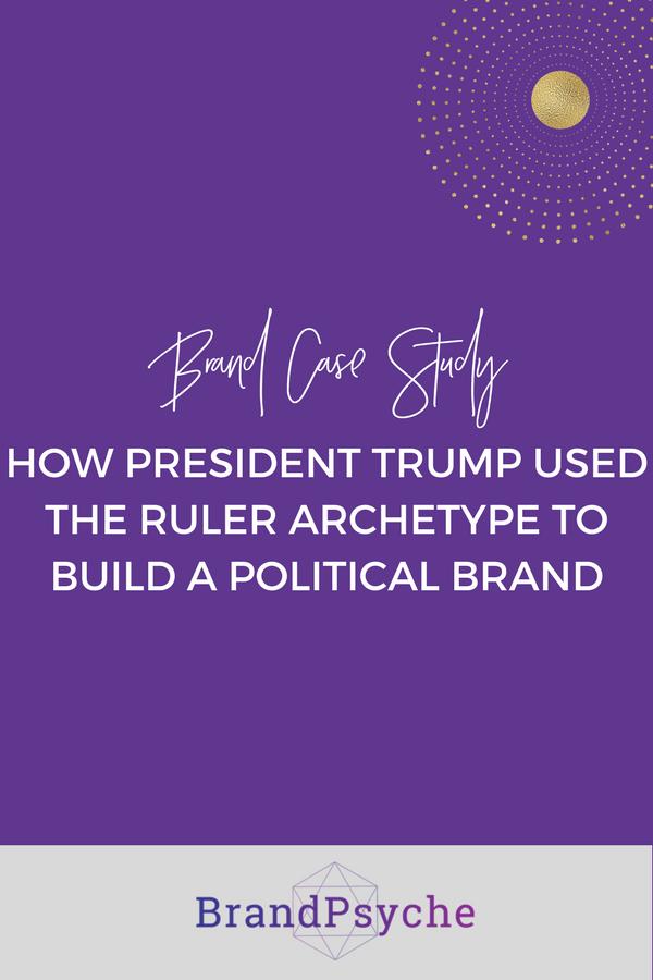 president-trump-brand-study-ruler-archetype