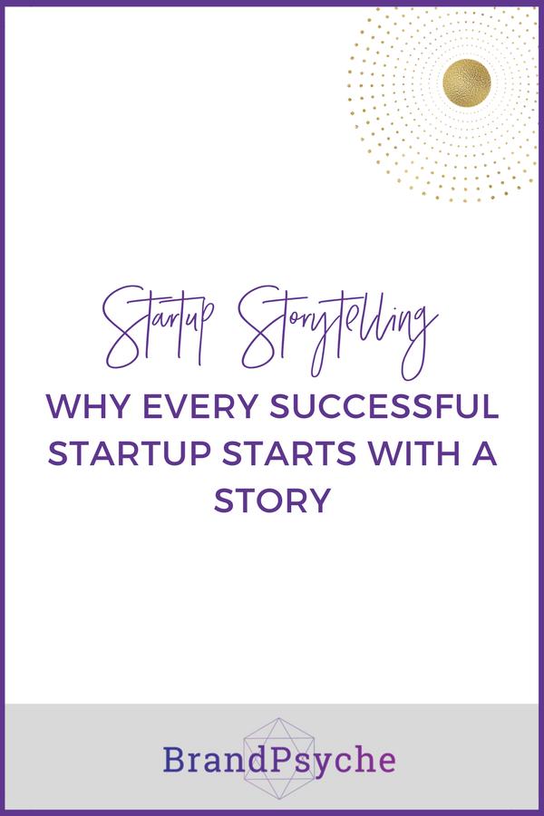 startup-storytelling-strategy-brandpsyche