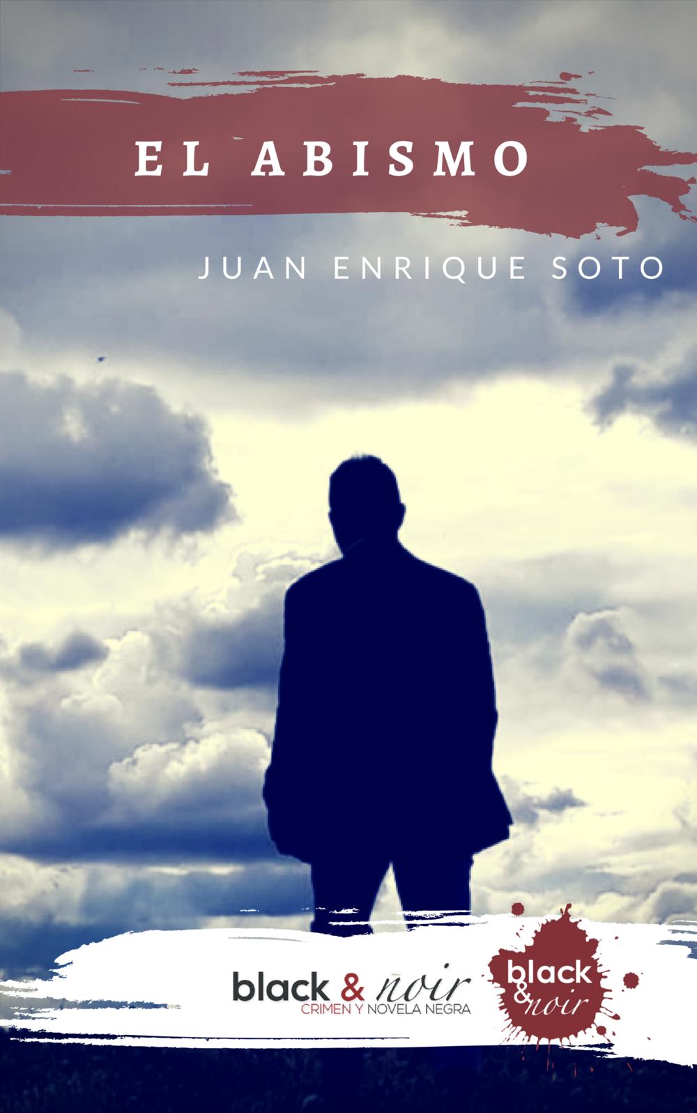 El abismo. Juan Enrique Soto. Black&Noir.jpg
