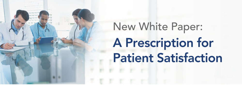 A Prescription for Patient Satisfaction