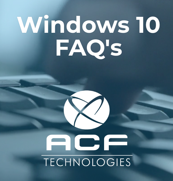 Download the ACF Windows 10 FAQ Guide