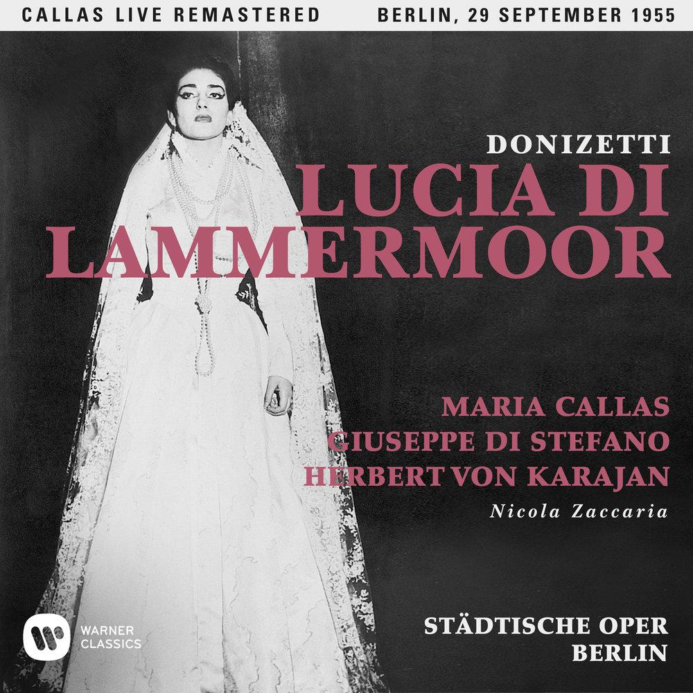 0190295844585 Callas_Live_Lucia di Lammermoor SQ.jpg