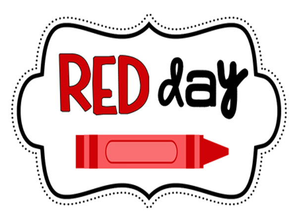 RED WEEK (MON. 11TH - FRI. 15TH FEBRUARY 2019)     RED DAY- FRI. 15TH FEBRUARY 2019   *