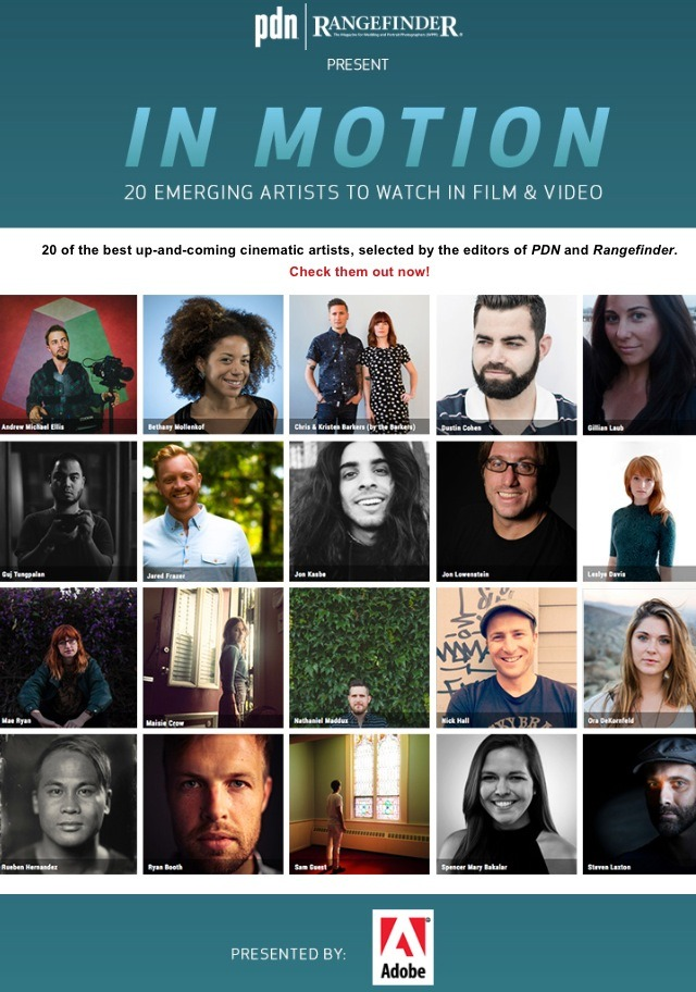"I'm incredibly honored to be named as one of the ""20 Emerging Artists to Watch in Film & Video"" by PDN and Rangefinder magazine, especially since I look up to some of the other filmmakers on this list. Check out the filmmakers and complete gallery here: http://www.inmotiongallery.com/gallery/2014/#grid (at New York City)"