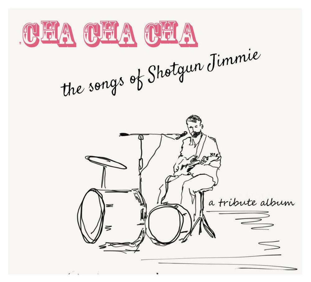 Cha Cha Cha//Songs of Shotgun Jimmie