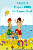 8-Ways-To-Prepare-Kids-For-Summer-Break-e1433128051481.png