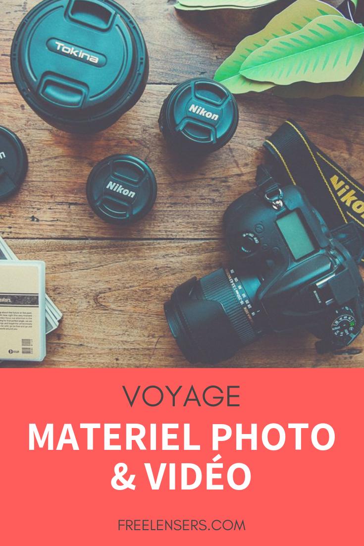 matériel photo et video en voyage