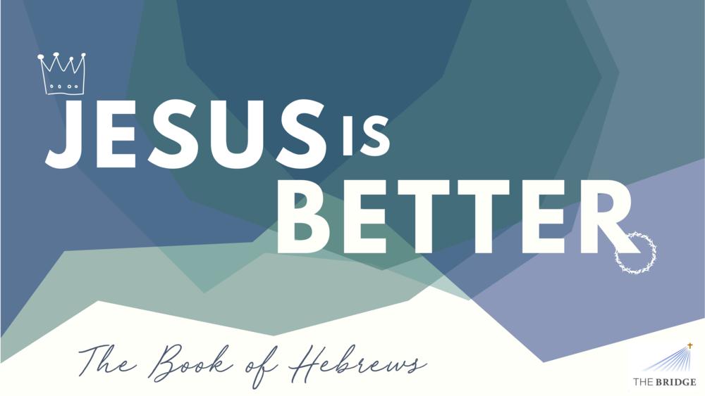 jesus is better..png