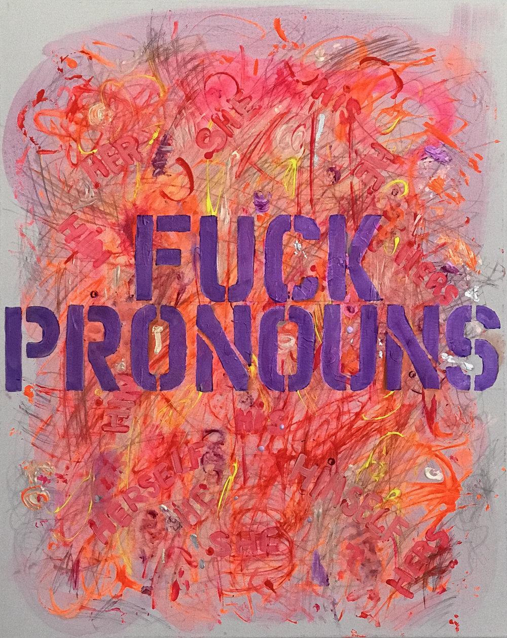 Fuck Pronouns