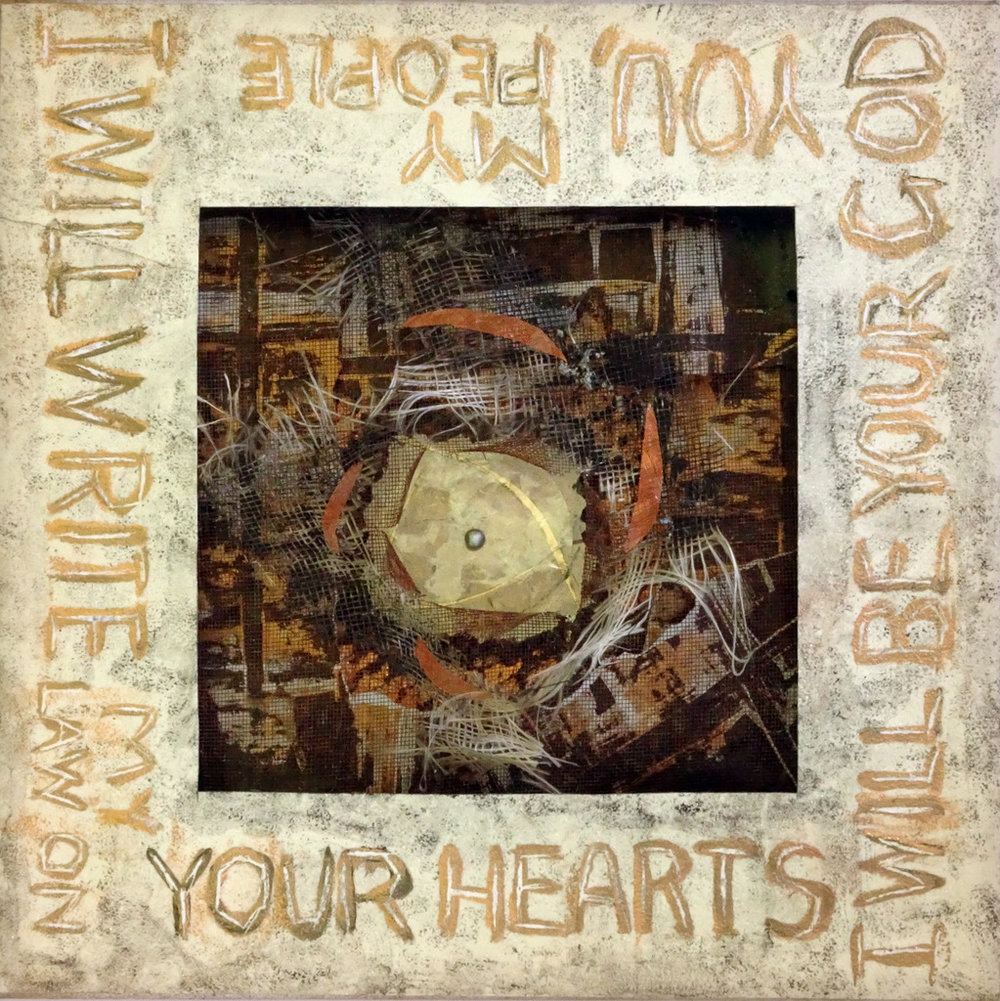 """WILL WRITE ON YOUR HEARTS"",  Mixed Media Wall Piece,  12x12"",  $325"