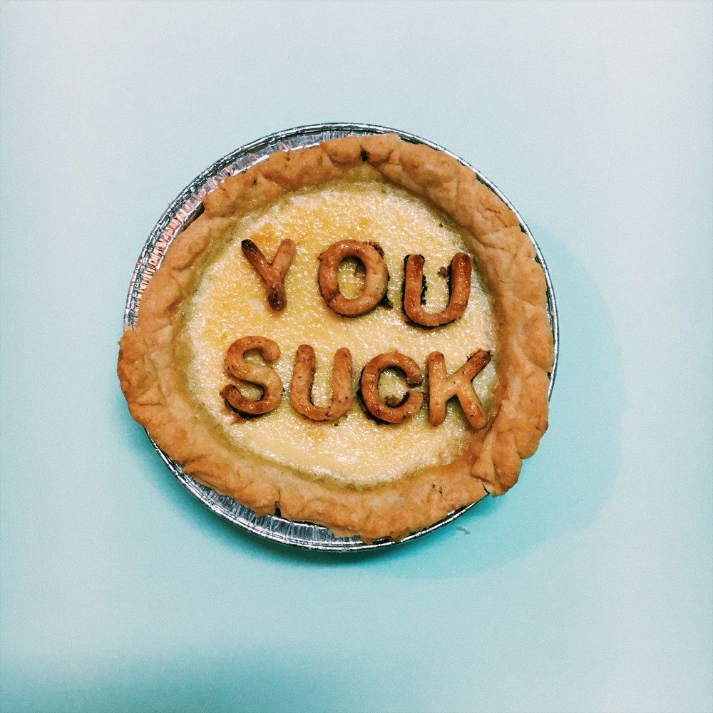 You Suck Pie