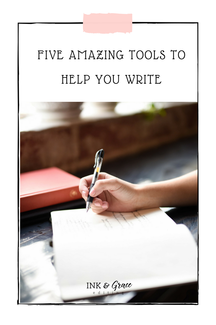 Five Amazing Tools to Help You Write