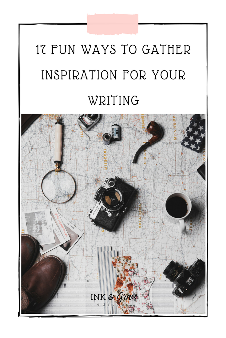 17 Fun Ways to Gather Inspiration for Your Writing