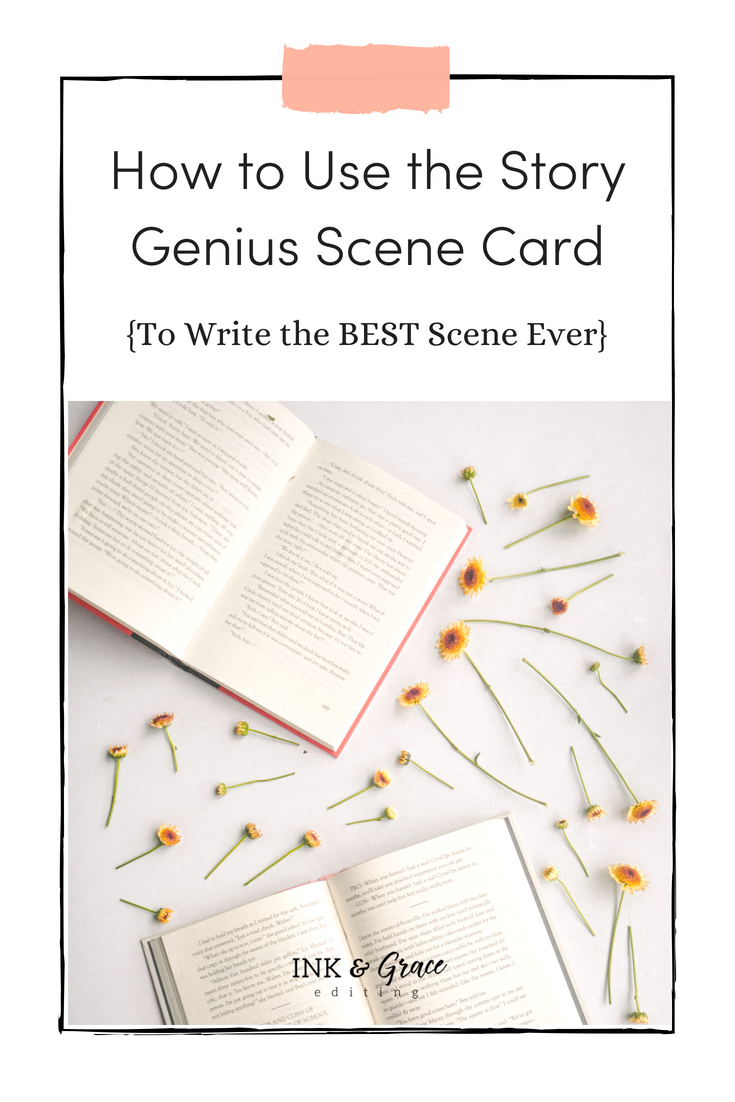 How to Use the Story Genius Scene Card to Write the Best Scene Ever