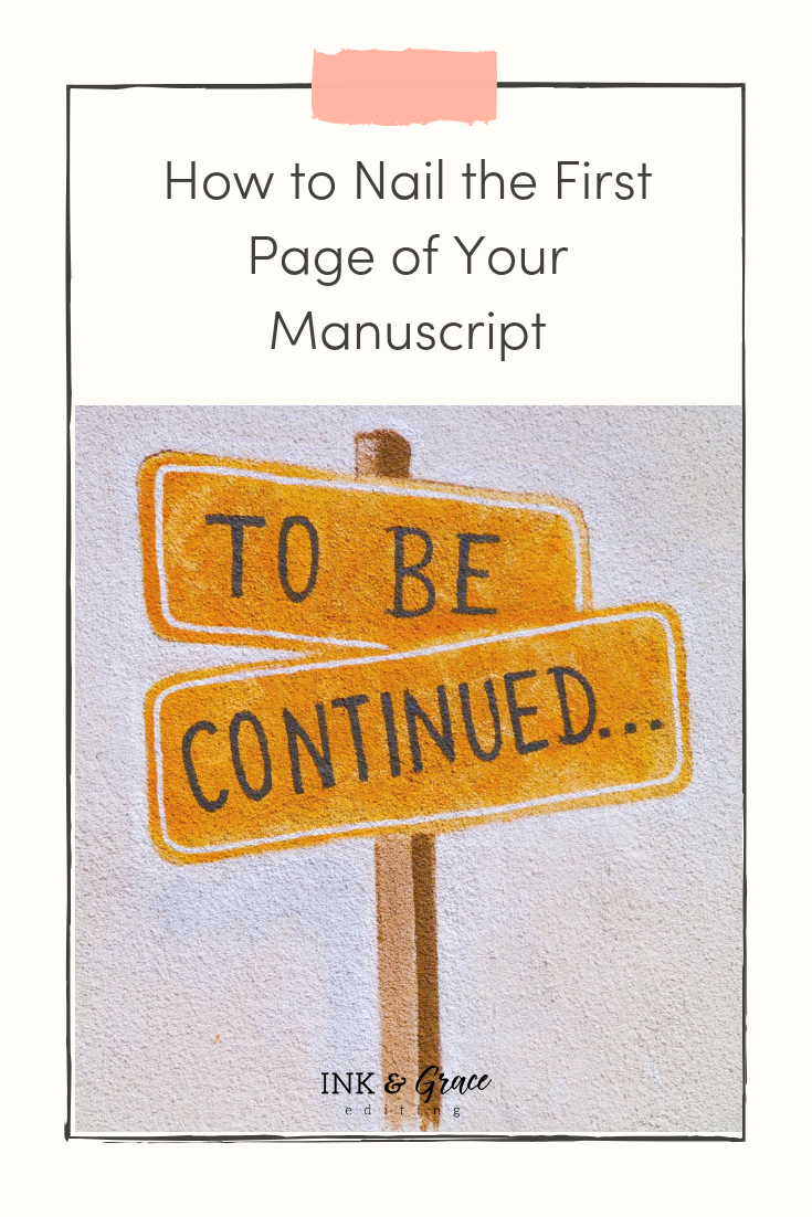 How to Nail the First Page of Your Manuscript