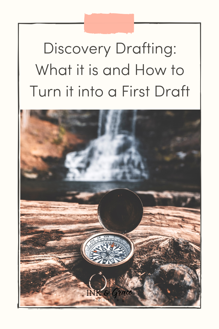 Discovery Drafting - What it is and how to turn it into a first draft