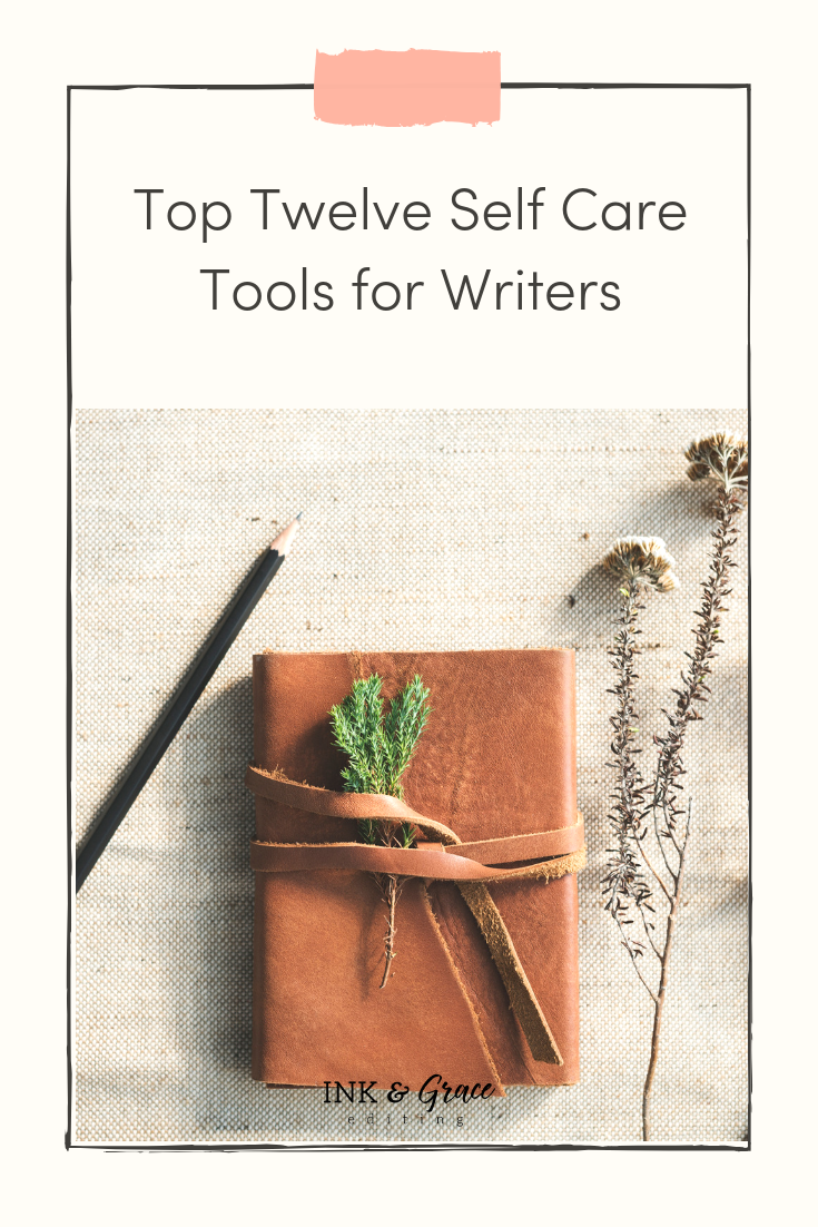 Self Care Tools for Writers
