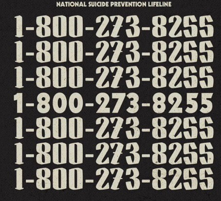 It's ok to not be ok. Call this number if you need talk to someone. And always feel free to talk to us, we love you and the world would not be the same without you.