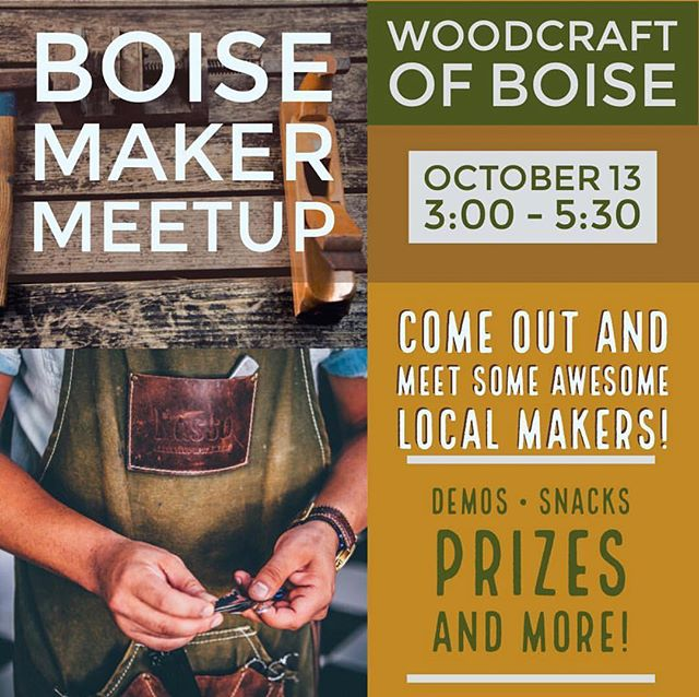 Our friends @woodcraftboise are the hosts of Boise Maker Meetup this Saturday! We'll be there meeting all sorts of #boiselocal makers and we hope to see you too🌲