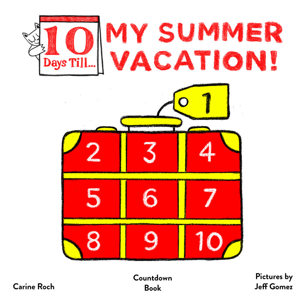 on the first day of my summer vacation