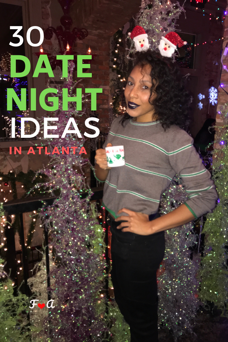 30 date night ideas for perfect Instagram photos #Christmas #datenight #datenightideas #lesbiantravel #Atlanta