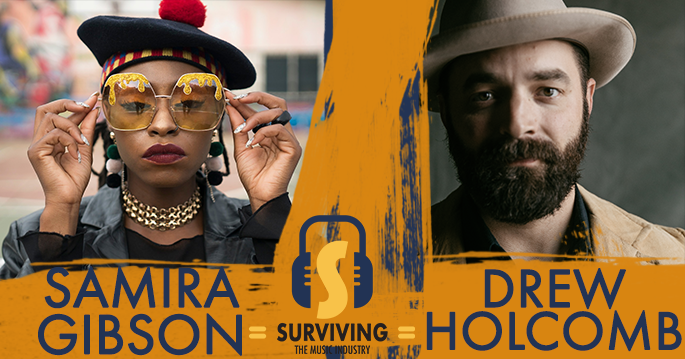 Episode 19: Drew Holcomb and Samira Gibson - Artists and Songwriters