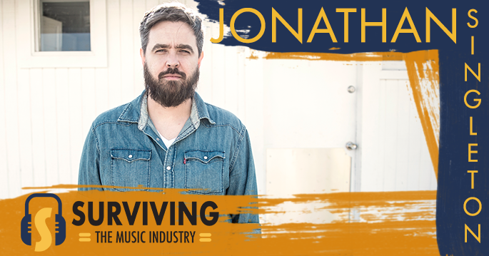 Episode 30: Jonathan Singleton - Songwriter