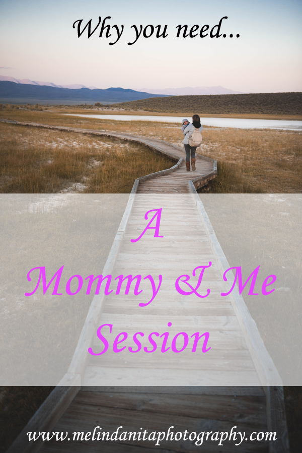 why you need a mommy and me session1.jpg