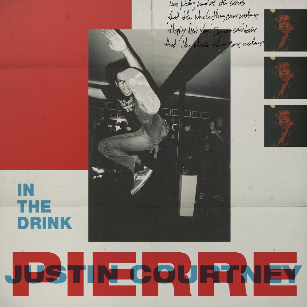 In the Drink - Justin Courtney Pierre