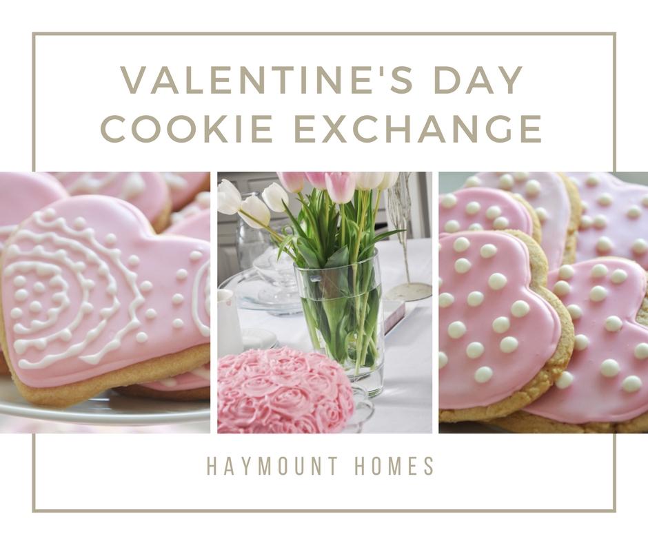 Haymount Homes Valentine's Day Cookie Exchange