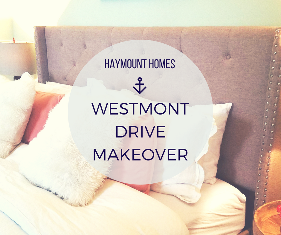 Haymount Homes Westmont Drive Makeover
