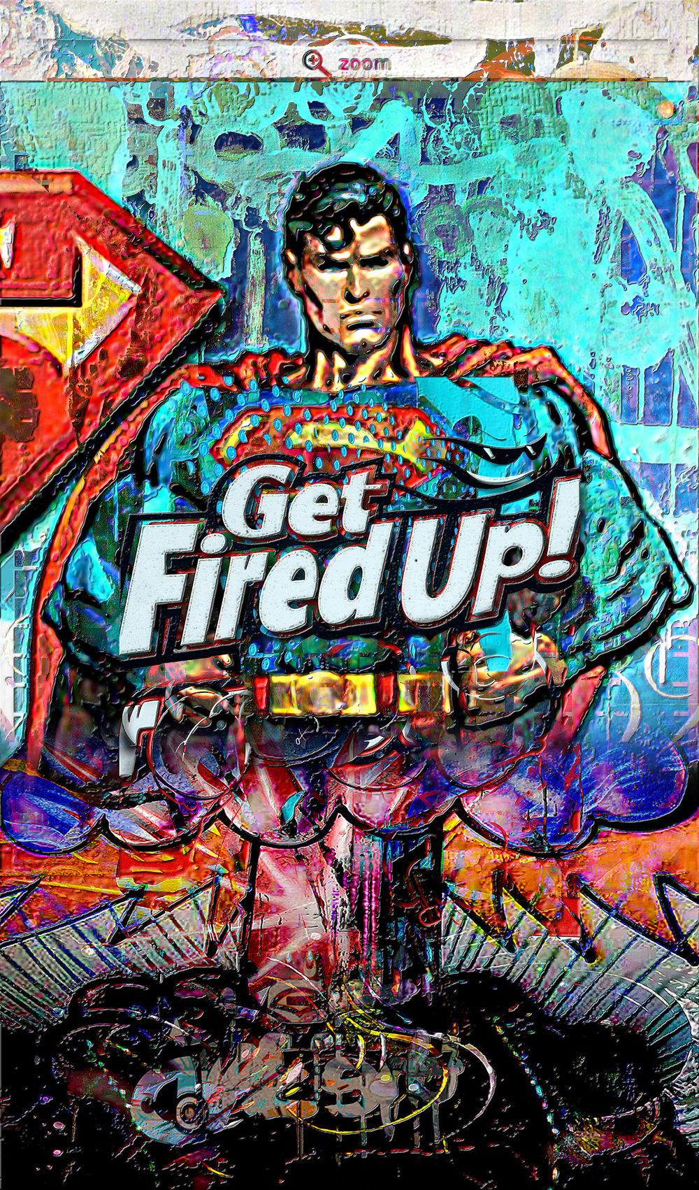GET FIRED UP .jpg