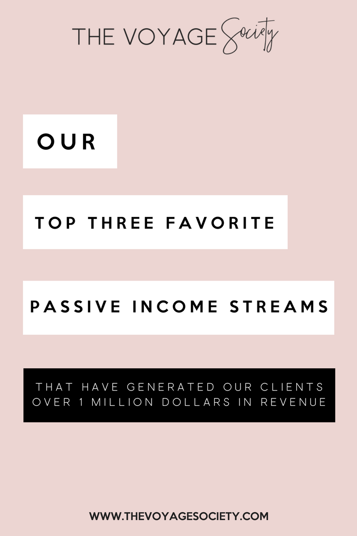 OUR TOP 3 FAVORITE PASSIVE INCOME STREAMS THAT HAVE GENERATED OUR CLIENTS OVER 1 MILLION DOLLARS IN REVENUE.png
