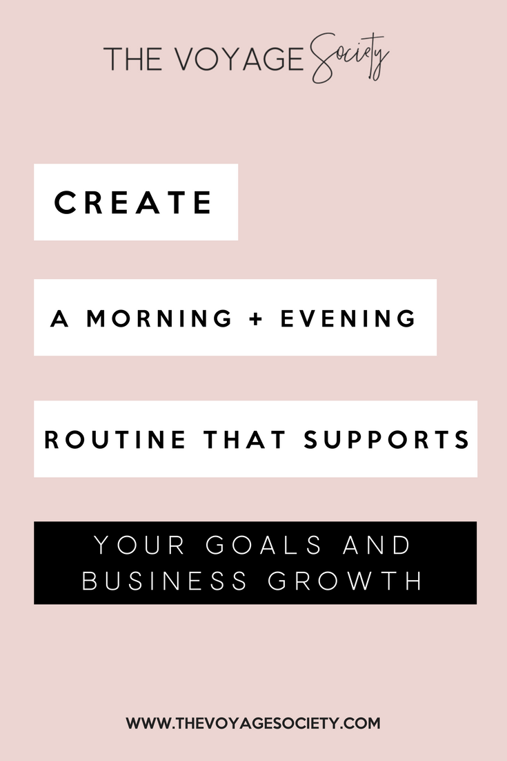 CREATE A MORNING & EVENING ROUTINE THAT SUPPORTS YOUR GOALS AND BUSINESS GROWTH (1).png