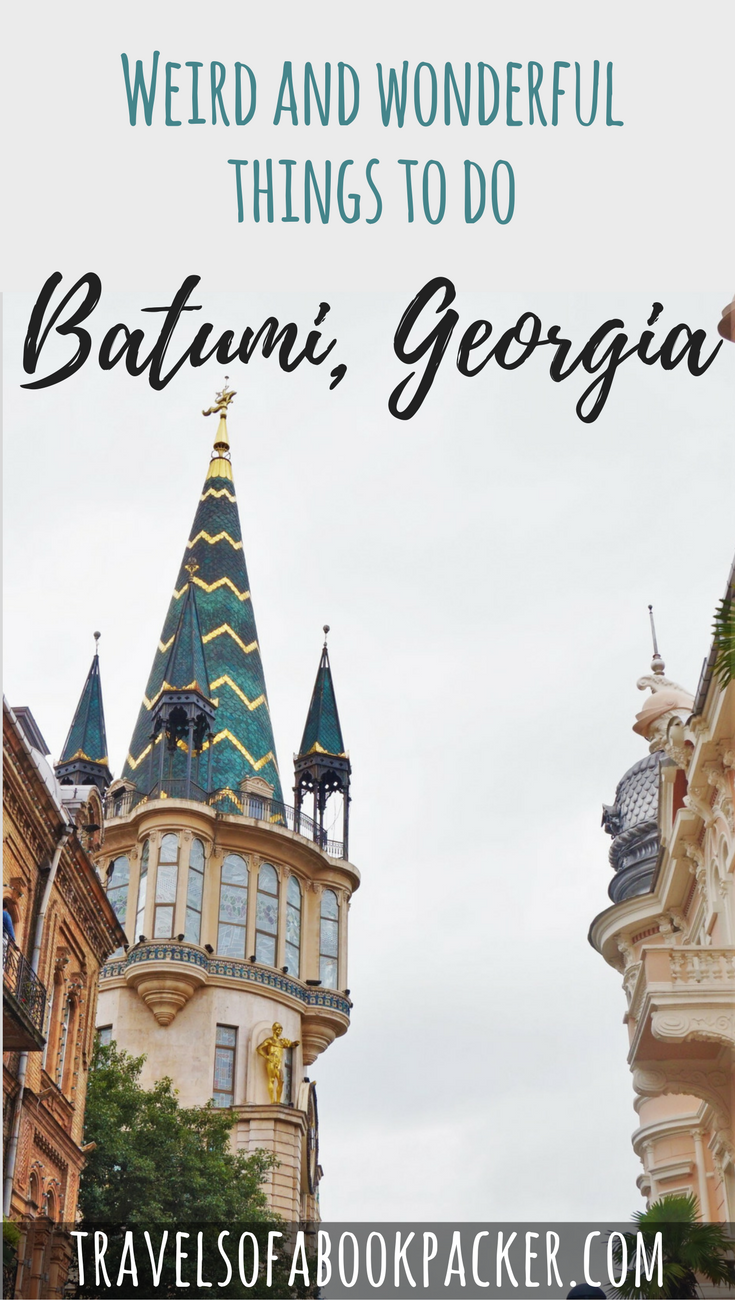 Read about the most quirky and wonderful things to do in Batumi. Georgia's Black Sea beach destination. #georgia #batumi #blacksea