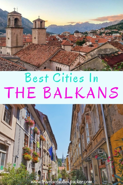 A list of all the best cities in the Balkans. Whether you're travelling through the Balkans or looking for a city break, these top Balkan cities will give you plenty of inspiration! #balkan #thebalkans #balkancities #bestcities #bestcitiesinthebalkans #citybreak #balkancitybreak #travelthebalkans