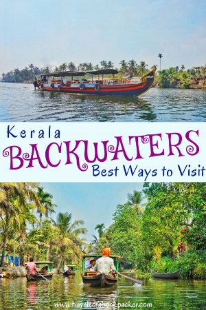 Don't miss the beautiful backwaters in southern India? The Alleppey backwaters are a must-see in Kerala. Here's information about the best Alleppey backwaters tours including canoes, kayaks, houseboats, ferries and motorboats to see the beautiful backwaters of Kerala. #india #kerala #asia #travel #alleppey #backwaters #alleppeybackwaters #kochi #canoe #kayak #houseboat #backwaterstour #alleppeybackwaterstour #keralabackwaters