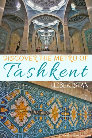Your guide to the most beautiful Tashkent metro stations. Includes a map and photos so you can take a self-guided tour of the Tashkent metro for just 12 cents! #uzbekistan #tashkent #metro #metrostations #travel #backpacking #centralasia
