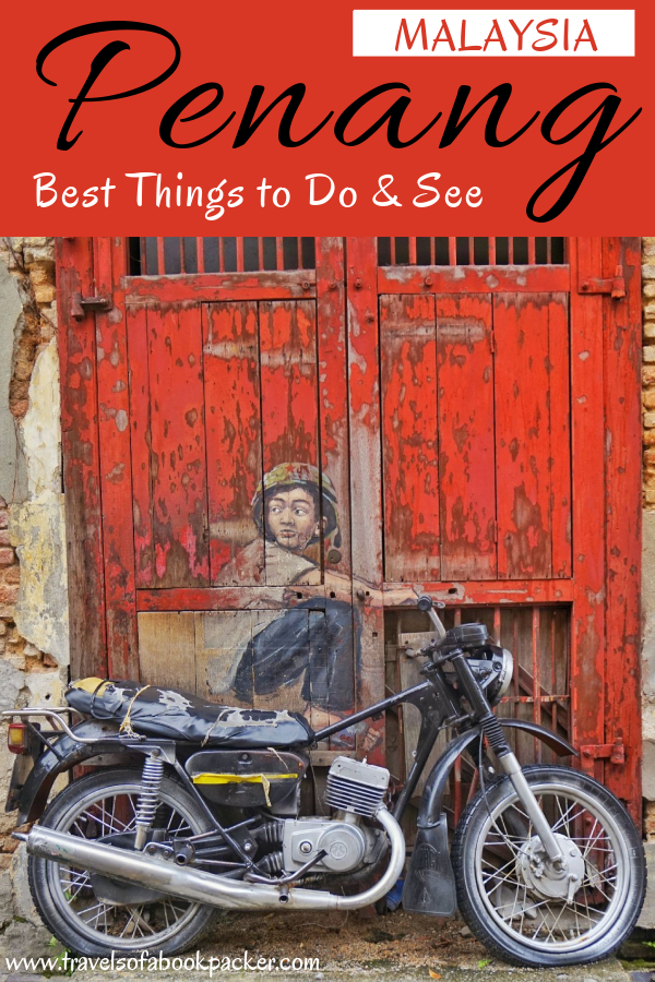 Travelling in Southeast Asia? Read our detailed guide to all the best things to see and do in Penang, Malaysia in three days. #penang #malaysia #georgetown #food #streetart #cafes #healthyfood #travel #southeastasia #asia #backpacking #travelguide