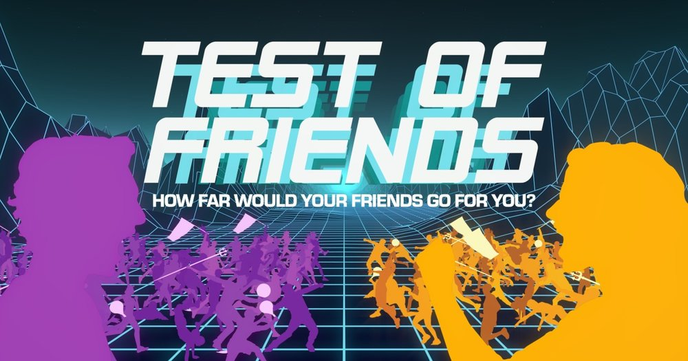 Test of Friends