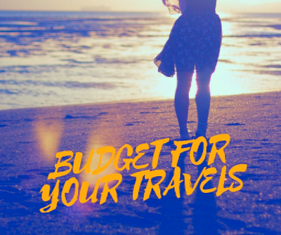 BUDGET FOR YOUR TRAVELS copy.png
