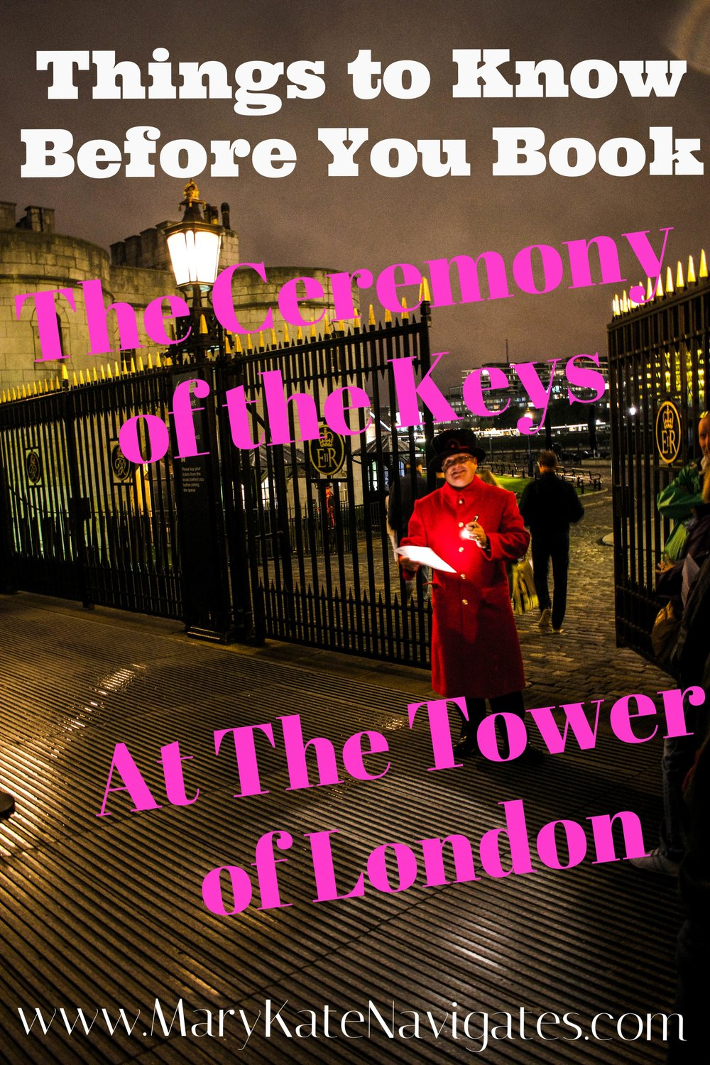Tower of London ~ Ceremony of the Keys