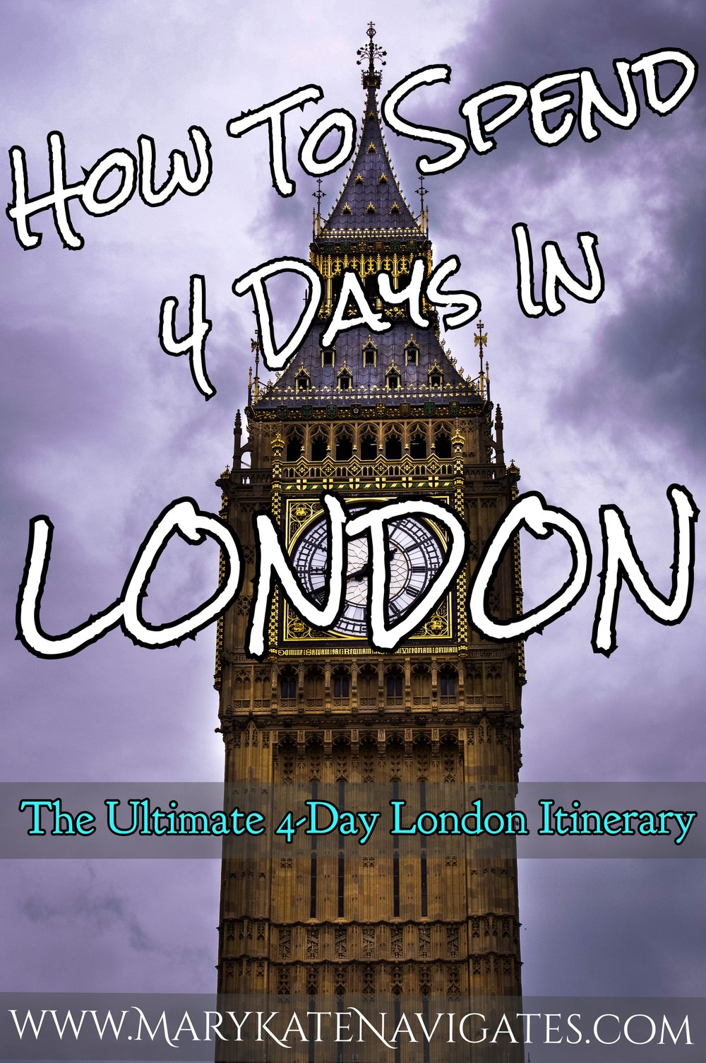 London 4-Day Itinerary