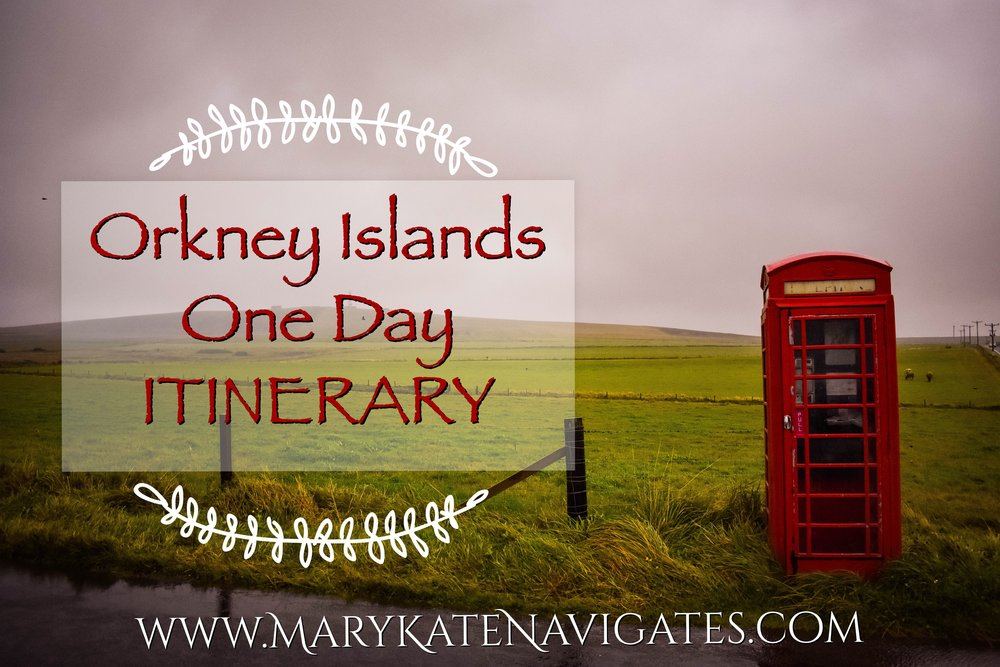 Orkney Islands Itinerary