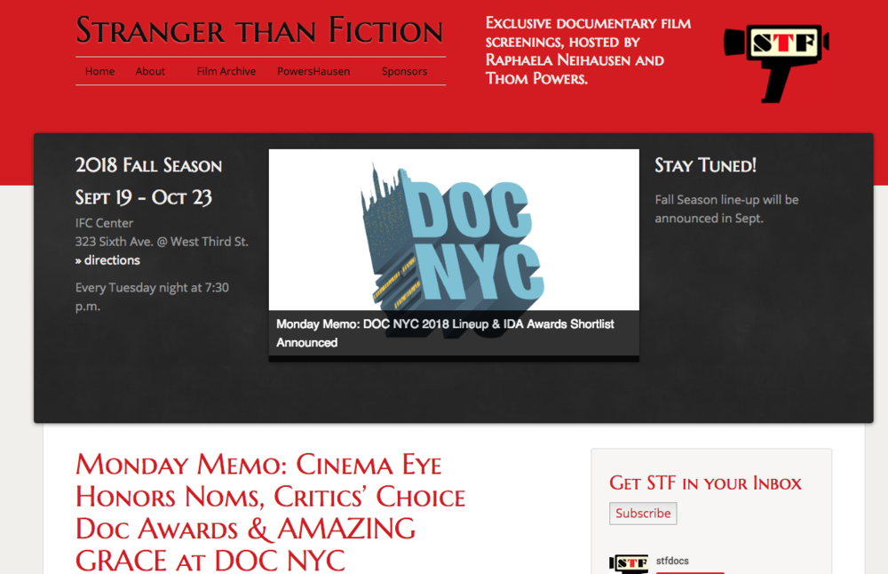 STF, DOCNYC, Martha Stewart - I have blogged for the Stranger Than Fiction documentary series at the IFC Center in New York, the DOCNYC festival and the Martha Stewart blog.