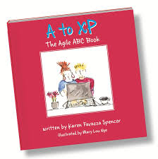 A to XP - The Agile ABC Book